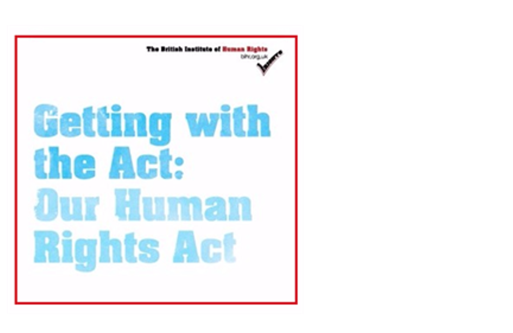 Getting with the Act:  Our  Human Rights Act