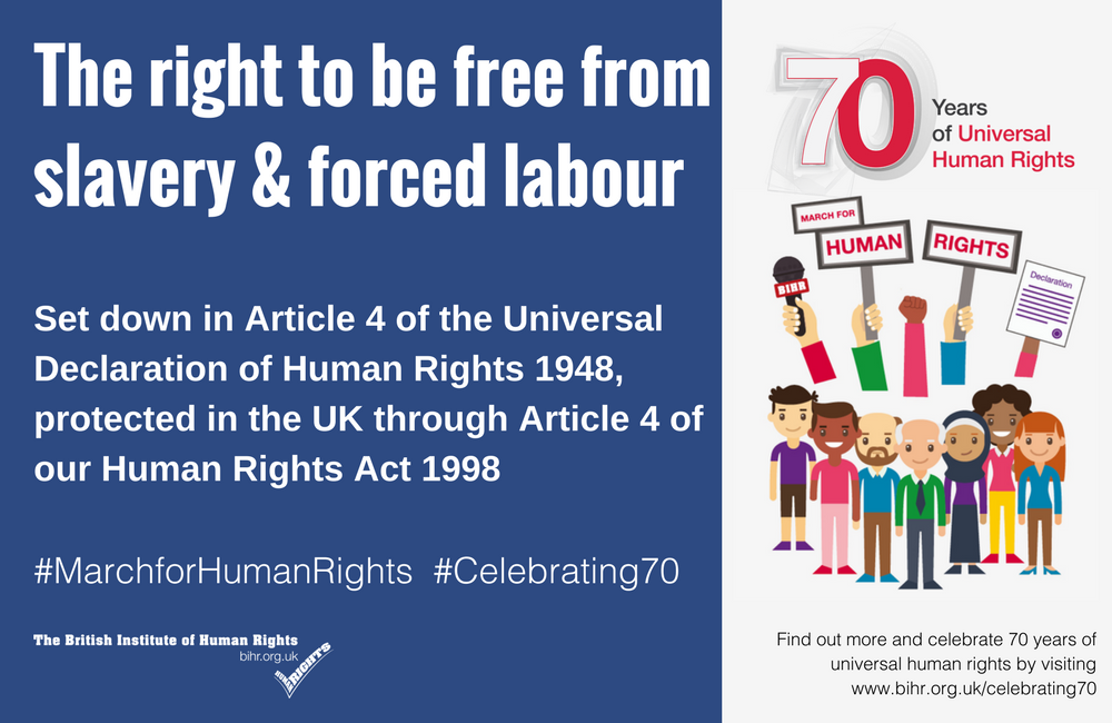 March for Human Rights: the Right to be Free from Slavery & Forced Labour