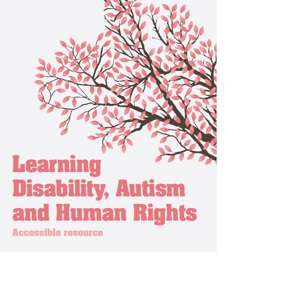 Learning Disability, Autism and Human Rights - booklet resource