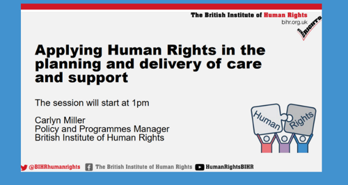 Applying human rights in the provision and planning of care and support