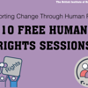 10 Free Human Rights Sessions - apply now!