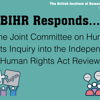 BIHR Responds… Inquiry into the Human Rights Act Review