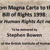 BIHR Magna Carta Series: From Magna Carta to the Bill of Rights 1998: Why your Human Rights Act needs You